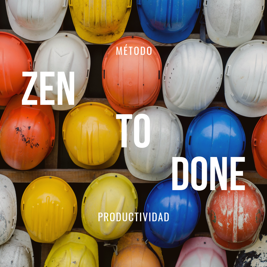 Método 'Zen' | Productividad  Parte 2