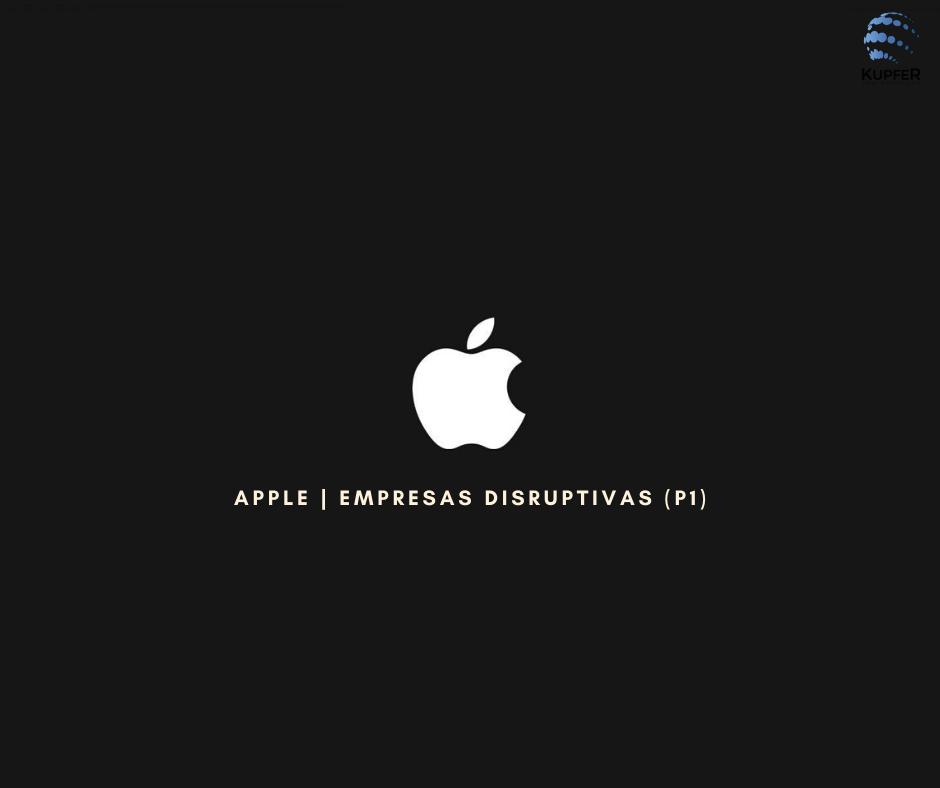3 Empresas disruptivas (parte 1)