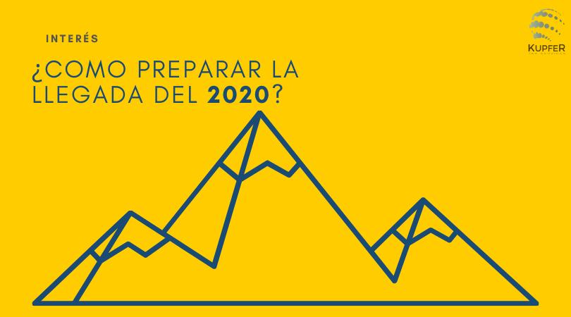 ¿Como preparar la llegada del 2020?