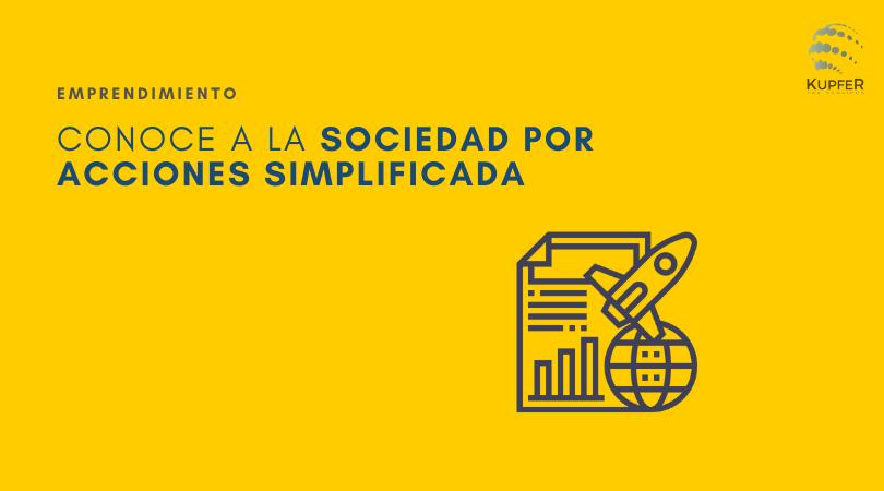 Emprendedores: Sociedad por Acciones Simplificada