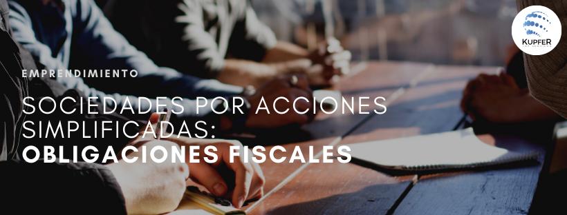 Sociedades por Acciones Simplificadas: Obligaciones Fiscales